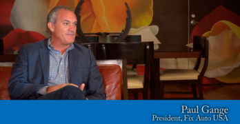 Interview: Paul Gange, President and COO, Fix Auto USA