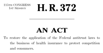 House Passes Legislation to Eliminate Antitrust Exemption on Health Insurance, Possible Precedent for Repeal of Property-Casualty Exemption