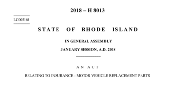 Rhode Island Legislation to Expand Non-OEM Collision Repair Parts Restriction Scheduled for Hearing